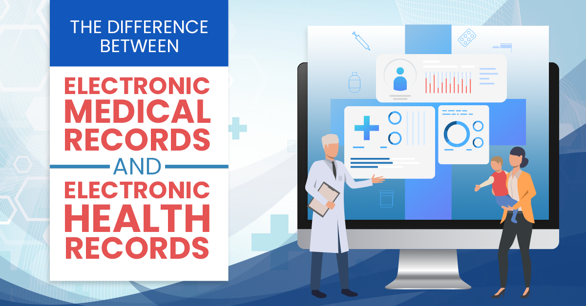 The Difference Between Electronic Medical Records And Electronic Health Records