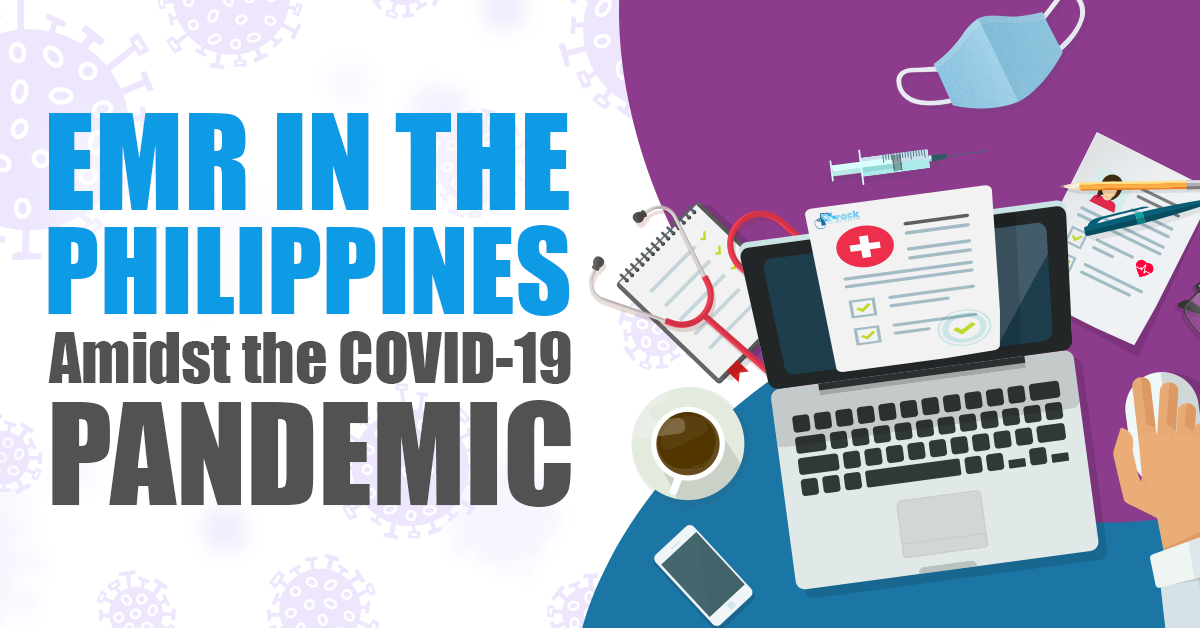 EMR in the Philippines Amidst the COVID-19 Pandemic