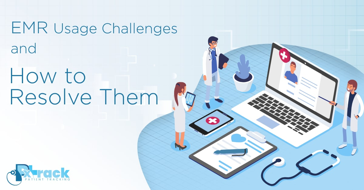 EMR Usage Challenges and How to Resolve Them